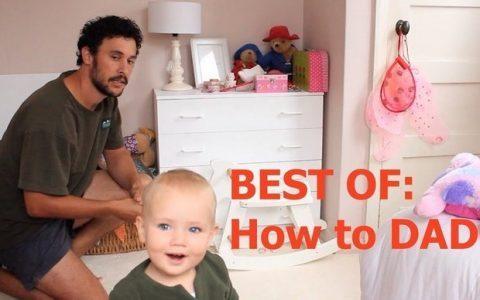 How to Dad: Ο απόλυτος οδηγός του νέου μπαμπά!